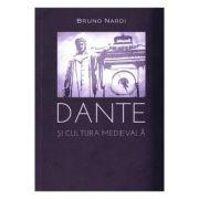 Dante si cultura medievala - Bruno Nardi