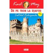 De pe tron la esafod 1-Castelul Rodriganda - Karl May