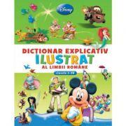 Dictionar explicativ ilustrat al limbii romane (clasele I-IV) - Disney
