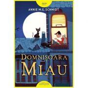 Domnisoara Miau - Annie M. G. Schmidt