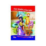 Fata mosului si fata babei. Carte de citit si colorat - Mariana Matei