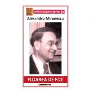 Floarea de foc - Alexandru Mironescu