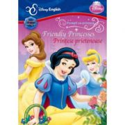 Friendly Princesses. Printese prietenoase - Disney English