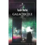 GALACTICELE - Vasile Burlui
