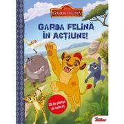 Garda felina in actiune. 32 de planse de colorat - Disney