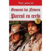 Gemenii lui Nevers 1/2-Parcul cu cerbi - Paul Feval fiul