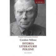 Istoria Literaturii Polone – Czesław Miłosz