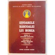 Izvoarele Rascoalei lui Horea Seria B. Izvoare narative. Volumul IV. Presa, brosuri. 1784–1792 - Nicolae Edroiu