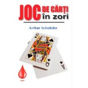 Joc de carti in zori - Arthur Schnitzler