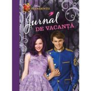 Jurnal de vacanta. Descendentii - Disney