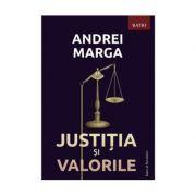 Justitia si valorile - Andrei Marga