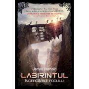 Labirintul - Incercarile focului - Vol II - James Dashner