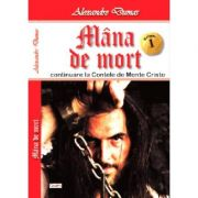 Mana de mort 1/2 - Alexandre Dumas