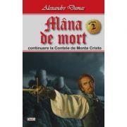 Mana de mort 2/2 - Alexandre Dumas