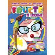 Marea carte de colorat. Fructe si legume