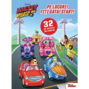 Mickey si pilotii de curse. Pe locuri! Fiti gata! Start! 32 de planse de colorat - Disney