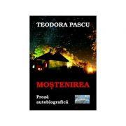 Mostenirea - Teodora Pascu