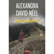 Nemurire si reincarnare - Alexandra David-Néel