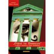 Ochiul lui Dumnezeu. O istorie vizuala a unor simboluri - Ierom. Mihail Gheatau