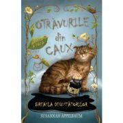 Otravurile din Caux. Breasla degustatorilor (vol. 2) - Susannah Appelbaum