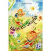 Padurea vrajita - Dumitru Vacariu