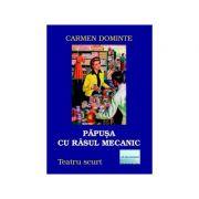 Papusa cu rasul mecanic - Carmen Dominte