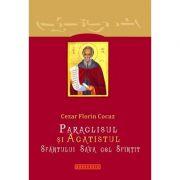 Paraclisul si Acatistul Sfantului Sava cel Sfintit - Cezar Florin Cocuz