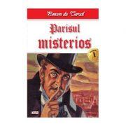 Parisul Misterios 1-Parisul misterios 1/2 - Ponson du Terrail