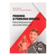 Pedagogia si psihologia educatiei - Condor Maria, Gabriela Antoaneta Vlasceanu
