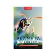 Planeta insectelor - Florin Bica