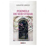 Poemele de sub stejar - Ignatie Grecu