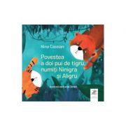 Povestea a doi pui de tigru, numiti Ninigra si Aligru - Nina Cassian