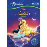 Povesti bilingve. Aladdin - Disney English, nivelul 3