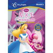 Povesti bilingve. Alice in Wonderland. Alice in tara Minunilor - Disney English, nivelul 3