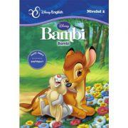 Povesti bilingve. Bambi - Disney English, nivelul 2