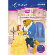 Povesti bilingve. Beauty and the beast. Frumoasa si Bestia - Disney English, nivelul 3