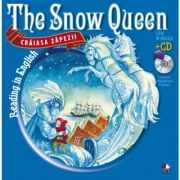 Reading in English. The Snow Queen. Craiasa Zapezii (Carte + CD audio)