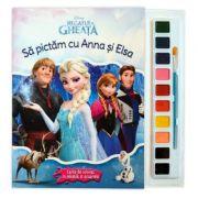 Regatul de gheata. Sa pictam cu Anna si Elsa. Carte de colorat cu pensula si acuarele - Disney
