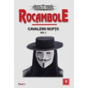 Rocambole 11-Cavalerii noptii 1 - Ponson du Terrail
