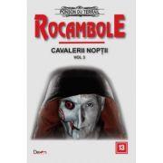 Rocambole 13-Cavalerii noptii 3 - Ponson du Terrail