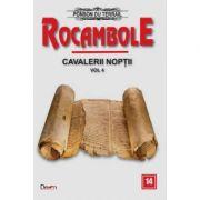 Rocambole 14-Cavalerii noptii 4 - Ponson du Terrail