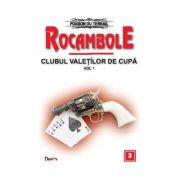Rocambole 3-Clubul valetilor de cupa vol 1 - Ponson du Terrail
