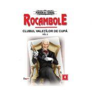 Rocambole 4-Clubul valetilor de cupa vol 2 - Ponson du Terrail
