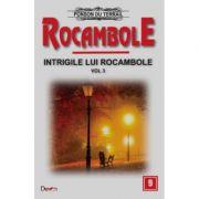 Rocambole 9-Intrigile lui Rocambole 3 - Ponson du Terrail