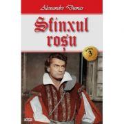 Sfinxul Rosu (Contele Moret) volumul 3 - Alexandre Dumas