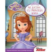 Sofia Intai. Ne jucam... cu printesa Sofia - Disney