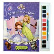 Sofia Intai. Sa pictam cu Sofia. Carte de colorat cu pensula si acuarele - Disney