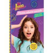 Soy Luna. Mereu rasare soarele. Seria a doua. Vol. 2 - Disney