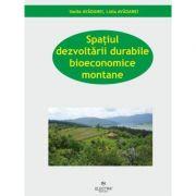 Spatiul dezvoltarii durabile bioeconomice montane - Lidia Avadanei, Vasile Avadanei