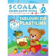Tablouri din plastilina (2-3 ani). Scoala celor sapte pitici